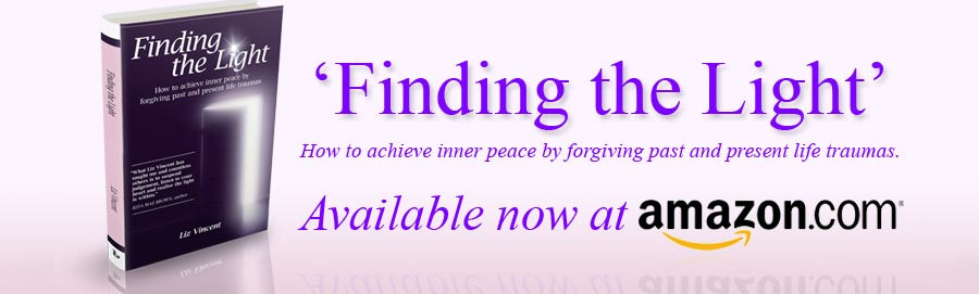 Finding the Light: How to Achieve Inner Peace by Forgiving Past and Present Life Traumas (Liz Vincent)